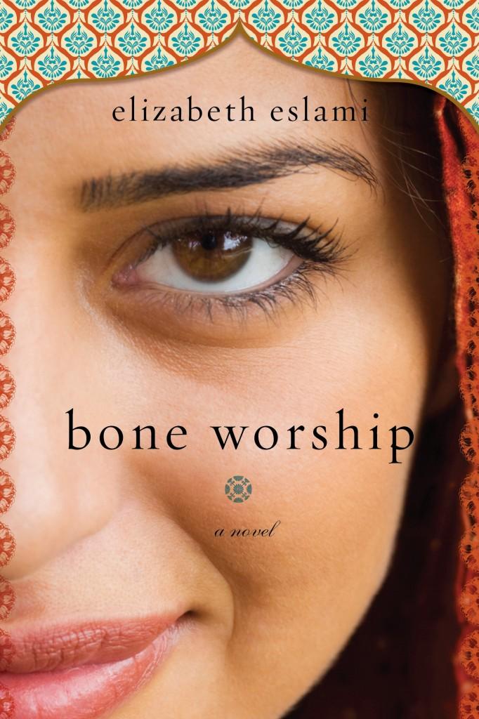 Cover of Bone Worship, by Elizabeth Eslami